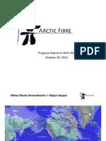Arctic Fibre Progress Report to NCIS-WG Oct 31, 2012