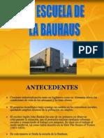 Arq. Moderna La Bauhaus