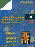 Educación y comunicación:donde las paralelas se cruzan