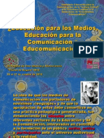 ¿Educación para los Medios,Educación para la Comunicación o Educomunicación?