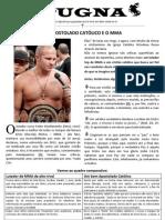 PUGNA - O Apostolado Católico e o MMA