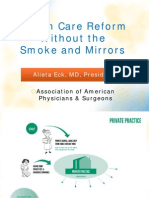 Health Care Reform Without the Smoke and Mirrors. Alieta Eck, MD