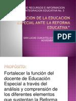 LA FUNCION DE LA EDUCACION ESPECIAL ANTE