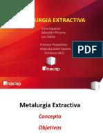 Metalurgia Extractiva / procesos productivos / POWER POINT