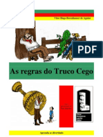 As Regras do Truco Cego