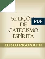 52 Licoes Do Catecismo Espirita