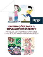 Orientações para Trabalho no Exterior - Jogadores de Futebol, Modelos e outros Profissionais Brasileiros - Itamaraty