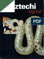 Aztechi - I Signori Dell'Altopiano (Archeo 224 )