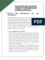 Malformaciones Del Aparato Respiratorio y Enfermedad de Membrana Hialina