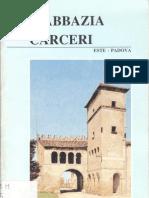 Scarmoncin Franco - L'Abbazia Di Carceri - 1991