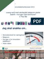 Parallellsesjon 3 - Paul Bø - Oslo kommune næringsetaten