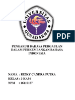 Makalah Pengaruh Bahasa Pergaulan Dalam Perkembangan Bahasa Indonesia