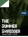 BONUS Smith the Summer Shred