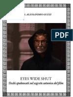 """DR. Alessandro Guzzi  """"Eyes Wide Shut- Occhi spalancati sul segreto satanico del film"""