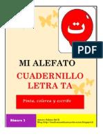 """Cuadernillo """"MI ALEFATO""""  LETRA ta´ ت"""
