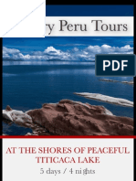 At the Shores of Peaceful Titicaca Lake 5 Days - 4 Nights