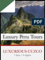 Luxurious Cuzco
