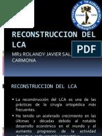 Reconstruccion Del Lca.roly