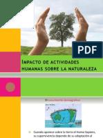 Impacto de Actividades Humanas Sobre La Naturaleza1