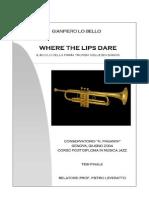 WHERE THE LIPS DARE