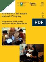 INFORME FINAL DEL ESTUDIO PILOTO DE PARAGUAY - NOVIEMBRE 2010 - PROGRAMA DE EVALUACIÓN Y MONITOREO DE LA ALFABETIZACIÓN - PORTALGUARANI