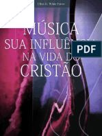 Música - Sua Influência na Vida do Cristão - Ellen Gould White