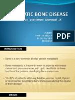 Metastatic Bone Disease (Dekstruksi Throcal IX) by Same