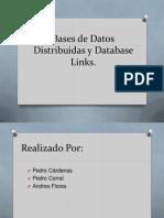 Bases de Datos Distribuidas y Database Links