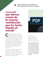 """""""Tenemos que darnos cuenta de la enorme contribución que ha hecho España al mundo"""""""