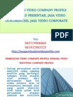 PEMBUATAN VIDEO COMPANY PROFILE ANIMASI, VIDEO SHOOTING COMPANY PROFILE, JASA VIDEO CORPORATE