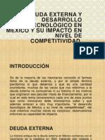 DEUDA EXTERNA Y DESARROLLO TECNOLÓGICO EN MÉXICO Y