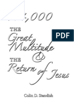 The 144,000 The Great Multitude & The Return of Jesus  -- Colin & Russel Standish