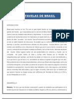La problemática de las favelas en Brasil.