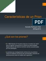 Características de un Prion