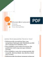 Proses Biofarmasetik [Compatibility Mode]