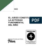 Juan Pundik El Juego constituye la actividad fundamental del Niño