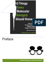 10 Things Every Molecular Biologist Should Know