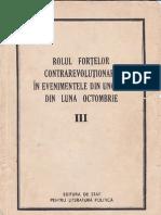 Rolul Fortelor Contrarevolutionare in Evenimentele Din Ungaria Din Luna Octombrie (1956) Vol.iii