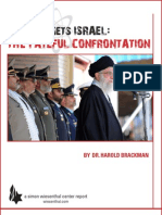 Iran Targets Israel the Fateful Confrontation1