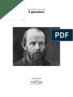 Dostoevskij - Il Giocatore