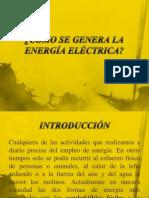 CÓMO SE GENERA LA ENERGÍA ELÉCTRICA