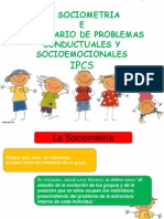 Inventario de Problemas Conductuales y Socioemocionales y La Sociometria