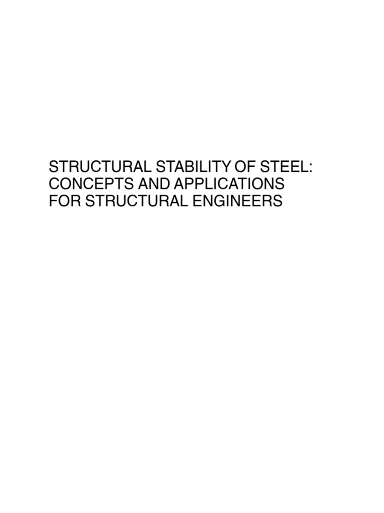 110650407 structural stability of steel concepts and applications 110650407 structural stability of steel concepts and applications for structural engineers galambos zurovek 381p buckling column fandeluxe Image collections