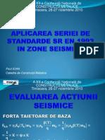 Aplicarea Seriei de Standarde Sr en 1993 in Zone Seismice
