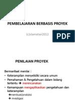 PEMBELAJARAN BERBASIS PROYEK