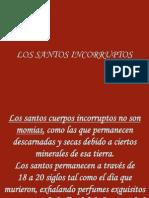 92553619 Los Santos Incorruptos