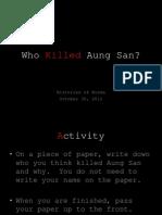 Who Killed Aung San 3