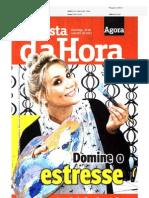 Domine o estresse. Revista daHora / Agora SP