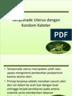 Tamponade Uterus Dengan Kondom Kateter Fix