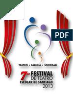 Taller de Producción Teatral - 7mo Festival de Teatro Escolar Santiago 2013